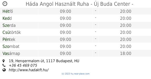dbd9c00c47 🕗 Háda Angol Használt Ruha - Új Buda Center Budapest Nyitva tartás, 19,  Hengermalom út, tel. +36 45 469 075