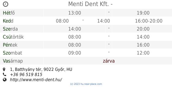 5f4baa40fd 🕗 Menti Dent Kft. Győr Nyitva tartás, 1, Batthyány tér, tel. +36 96 519 815